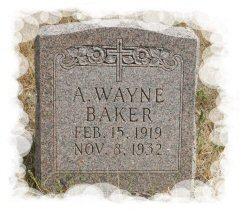 A. Wayne Baker