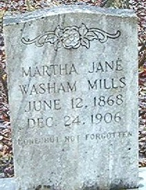 Martha Jane <i>Washam</i> Mills