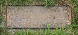 Eugene E Brown, Jr