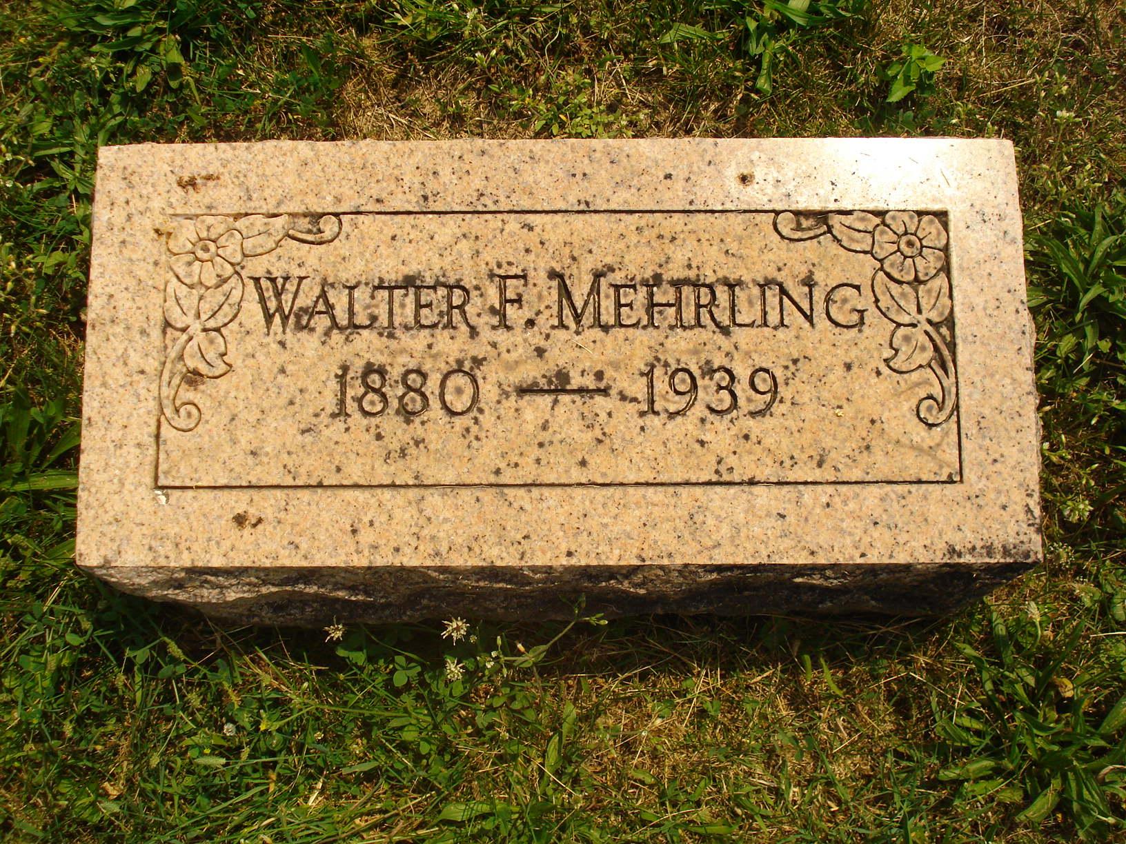 Walter F Mehrling gravestone