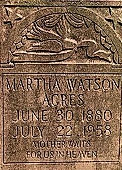Martha <i>Watson</i> Acres