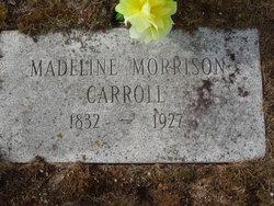 Mary Madeline <i>Morrison</i> Carroll