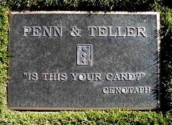 Penn and Teller Cenotaph