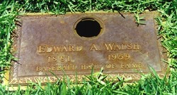 Edward Augustine Big Ed Walsh