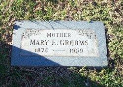 Mary E. Grooms