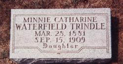 Minnie Catherine <i>Waterfield</i> Trindle