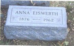 Anna E <i>Schneider</i> Eiswerth