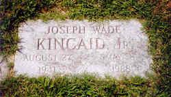 Joseph Wade Kincaid, Jr
