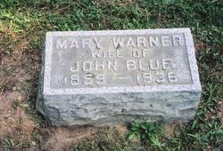 Mary Theresa <i>Warner</i> Blue
