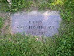 Mary <i>Foster</i> Love