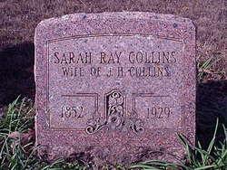 Sarah <i>Ray</i> Collins