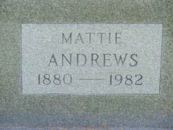 Mattie <i>Willoughby</i> Andrews