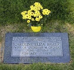 Caroline Eliza <i>Bigler</i> Grover