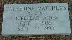 Catherine <i>Matthews</i> Jones