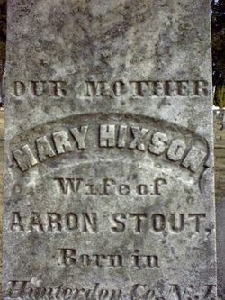 Mary <i>Hixson</i> Stout