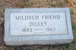 Mildred <i>Friend</i> Dilley