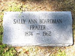 Sally Ann <i>Boardman</i> Frazer