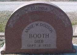 Annie W. <i>Dodson</i> Booth
