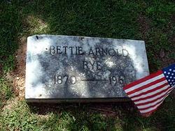 Bettie <i>Arnold</i> Rye