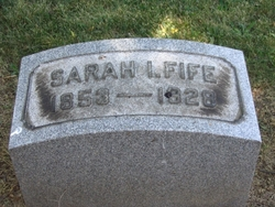 Sarah Isabel <i>Fife</i> Fife