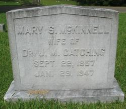 Mary S. <i>McKinnell</i> Catching
