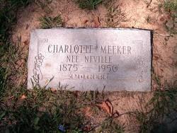 Charlotte <i>Neville</i> Meeker