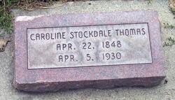 Caroline <i>Stockdale</i> Thomas