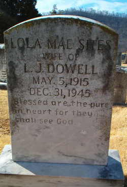 Lola Mae <i>Sites</i> Dowell