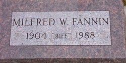 Milfred W. Biff Fannin