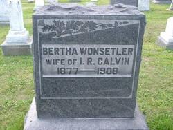Bertha <i>Wonsetler</i> Calvin