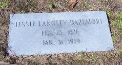Jessie <i>Langley</i> Bazemore