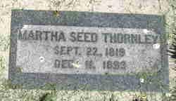 Martha <i>Seed</i> Thornley