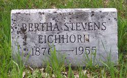 Bertha <i>Stevens</i> Eichorn