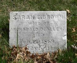 Sarah E <i>Brown</i> Allen