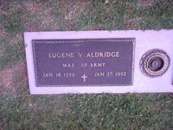 Maj Eugene V Aldridge