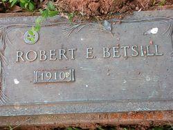 Robert E Betsill, Sr