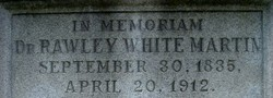 Dr Rawley White Martin