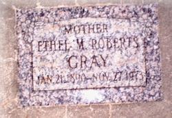 Ethel Mary <i>Roberts</i> Gray