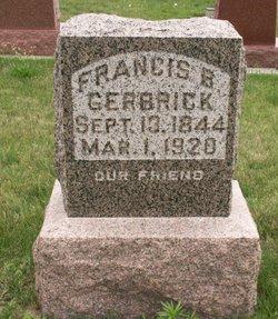 Francis B. Gerbrick