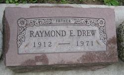 Raymond E. Drew