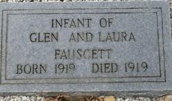 Infant of Glen & Laura Fauscett