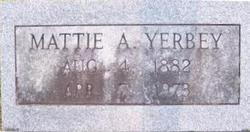 Mattie A. <i>Shull</i> Yerbey