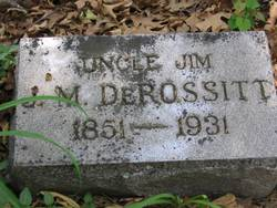 James M. Uncle Jim DeRossitt