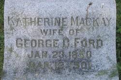 Katherine Katie <i>MacKay</i> Ford