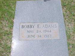 Bobby E. Adams