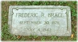 Frederic R Brace