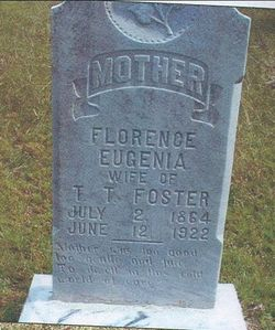 Florence Eugenia <i>Ewing</i> Foster