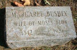Margaret <i>Bushey</i> Blow