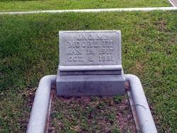 John M Moore, III