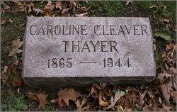 Caroline <i>Cleaver</i> Thayer